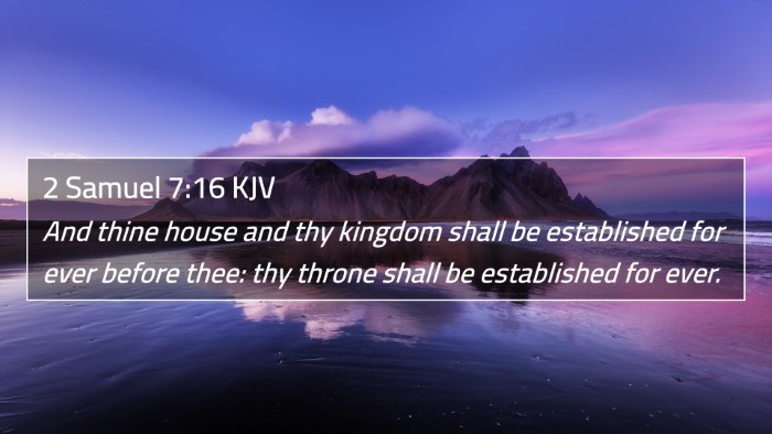 2 Samuel 7:16 KJV 4K Wallpaper - And thine house and thy kingdom shall be - 4K Wallpaper Bible Verse