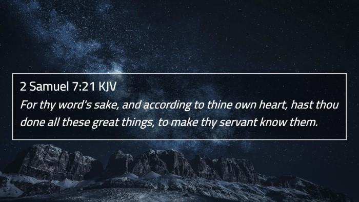 2 Samuel 7:21 KJV 4K Wallpaper - For thy word's sake, and according to thine own - 4K Wallpaper Bible Verse