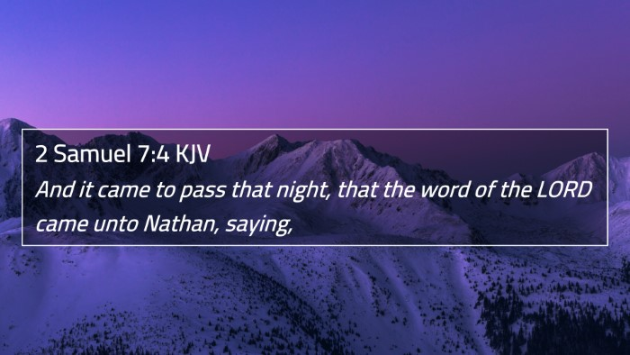 2 Samuel 7:4 KJV 4K Wallpaper - And it came to pass that night, that the word of - 4K Wallpaper Bible Verse