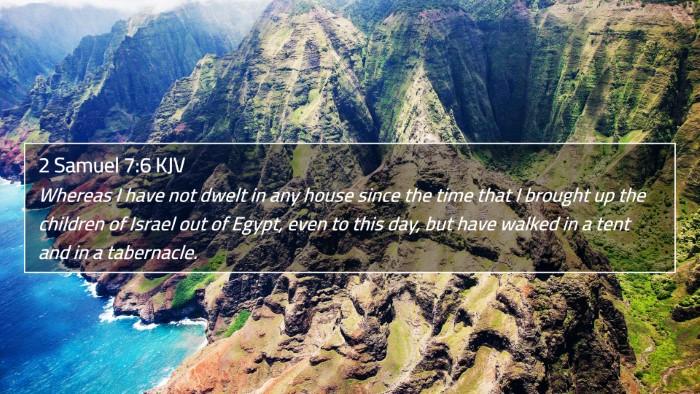 2 Samuel 7:6 KJV 4K Wallpaper - Whereas I have not dwelt in any house since the - 4K Wallpaper Bible Verse