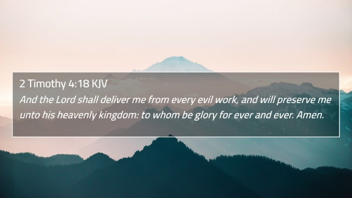 2 Timothy 4:18 KJV 4K Wallpaper - And the Lord shall deliver me from every evil - 4K Wallpaper Bible Verse
