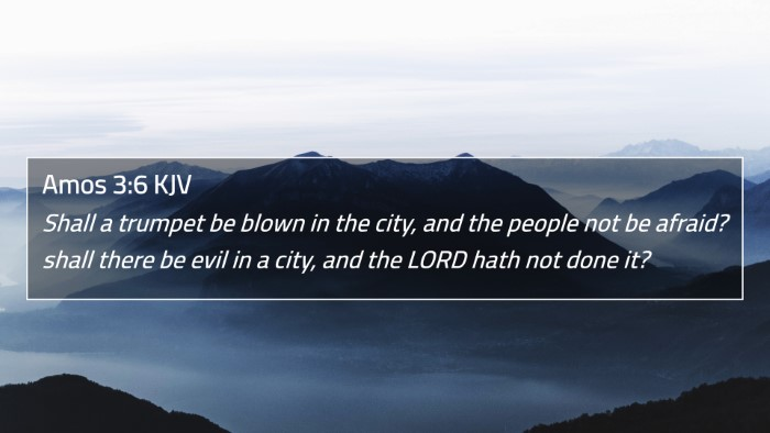 Amos 3:6 KJV 4K Wallpaper - Shall a trumpet be blown in the city, and the - 4K Wallpaper Bible Verse