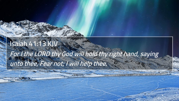 Isaiah 41:13 KJV 4K Wallpaper - For I the LORD thy God will hold thy right hand, - 4K Wallpaper Bible Verse