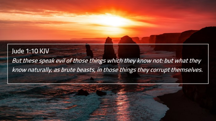 Jude 1:10 KJV 4K Wallpaper - But these speak evil of those things which they - 4K Wallpaper Bible Verse