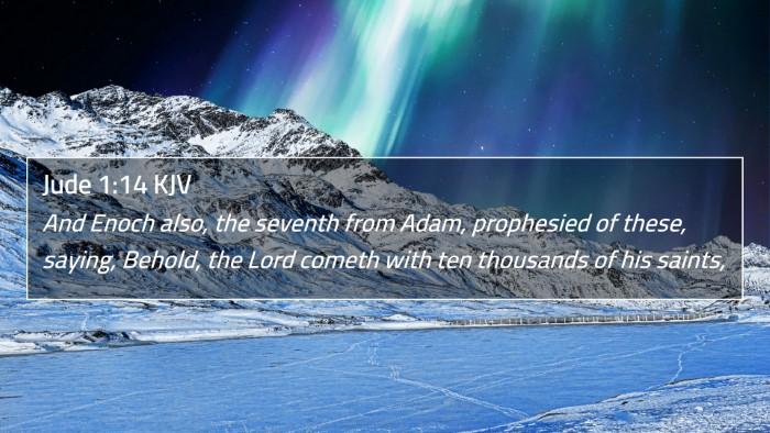 Jude 1:14 KJV 4K Wallpaper - And Enoch also, the seventh from Adam, prophesied - 4K Wallpaper Bible Verse