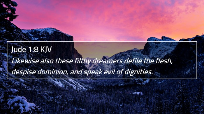 Jude 1:8 KJV 4K Wallpaper - Likewise also these filthy dreamers defile the - 4K Wallpaper Bible Verse