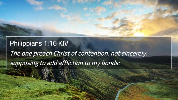 Philippians 1:16 KJV 4K Wallpaper - The one preach Christ of contention, not - 4K Wallpaper Bible Verse