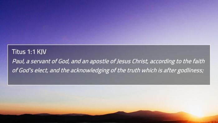Titus 1:1 KJV 4K Wallpaper - Paul, a servant of God, and an apostle of Jesus - 4K Wallpaper Bible Verse