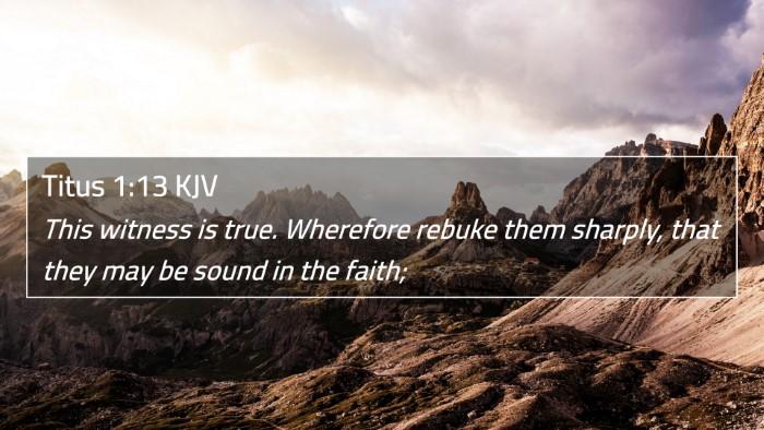 Titus 1:13 KJV 4K Wallpaper - This witness is true. Wherefore rebuke them - 4K Wallpaper Bible Verse
