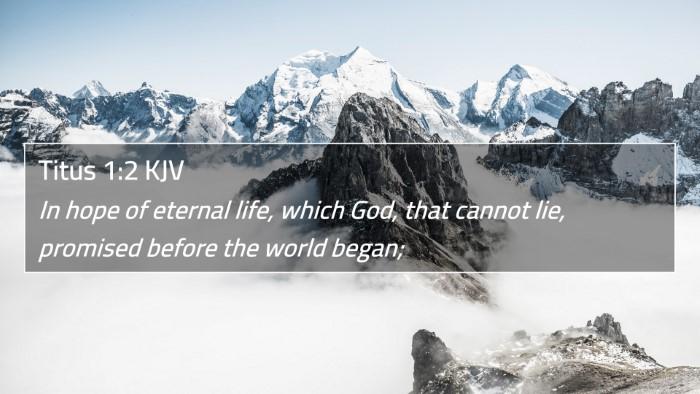 Titus 1:2 KJV 4K Wallpaper - In hope of eternal life, which God, that cannot - 4K Wallpaper Bible Verse