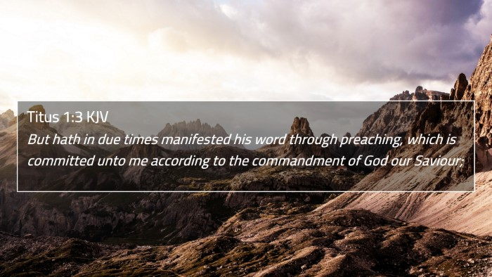 Titus 1:3 KJV 4K Wallpaper - But hath in due times manifested his word through - 4K Wallpaper Bible Verse