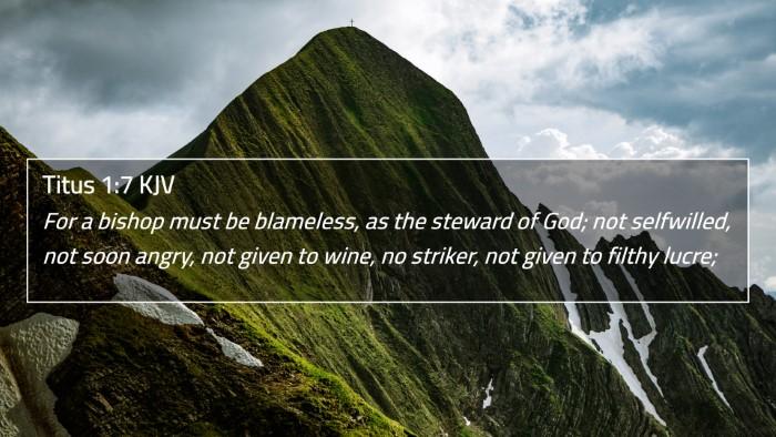 Titus 1:7 KJV 4K Wallpaper - For a bishop must be blameless, as the steward of - 4K Wallpaper Bible Verse