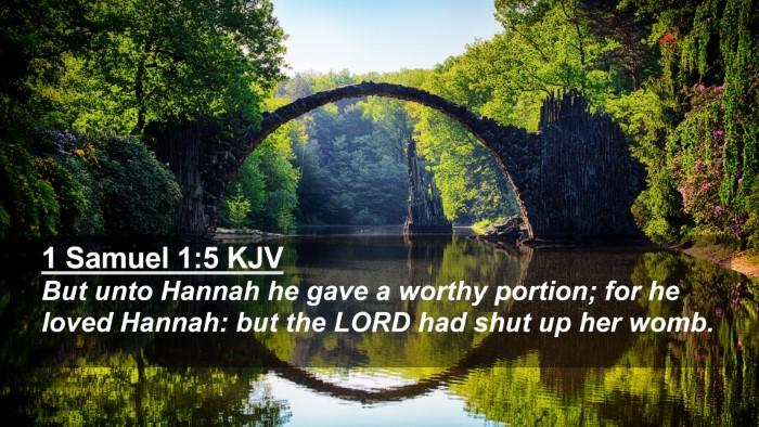 Picture 02 - 1 Samuel 1:5 KJV 4K Wallpaper - But unto Hannah he gave a worthy portion; for he - 4K Wallpaper Bible Verse