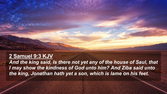 Picture 02 - 2 Samuel 9:3 KJV 4K Wallpaper - And the king said, Is there not yet any of the - 4K Wallpaper Bible Verse