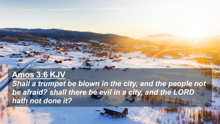 Picture 02 - Amos 3:6 KJV 4K Wallpaper - Shall a trumpet be blown in the city, and the - 4K Wallpaper Bible Verse
