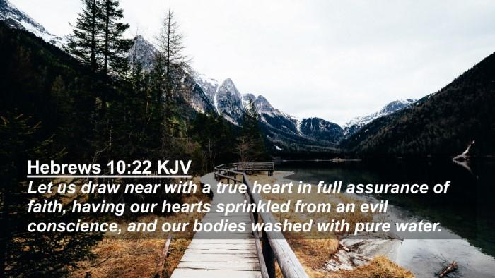 Picture 02 - Hebrews 10:22 KJV 4K Wallpaper - Let us draw near with a true heart in full - 4K Wallpaper Bible Verse