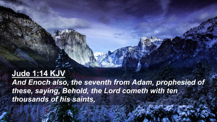 Picture 02 - Jude 1:14 KJV 4K Wallpaper - And Enoch also, the seventh from Adam, prophesied - 4K Wallpaper Bible Verse