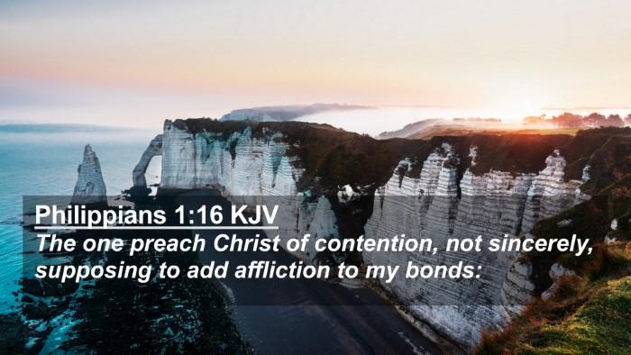 Picture 02 - Philippians 1:16 KJV 4K Wallpaper - The one preach Christ of contention, not - 4K Wallpaper Bible Verse