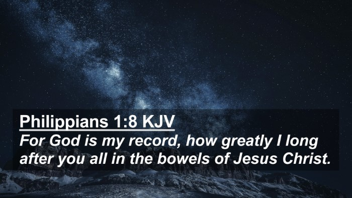 Picture 02 - Philippians 1:8 KJV 4K Wallpaper - For God is my record, how greatly I long after - 4K Wallpaper Bible Verse