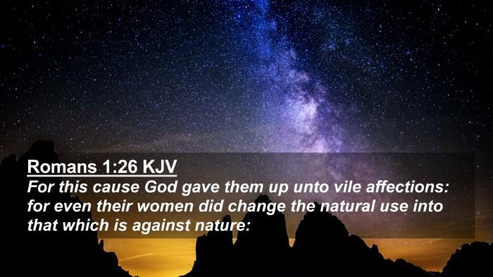 Picture 02 - Romans 1:26 KJV 4K Wallpaper - For this cause God gave them up unto vile - 4K Wallpaper Bible Verse