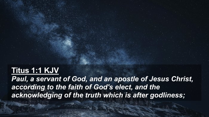 Picture 02 - Titus 1:1 KJV 4K Wallpaper - Paul, a servant of God, and an apostle of Jesus - 4K Wallpaper Bible Verse