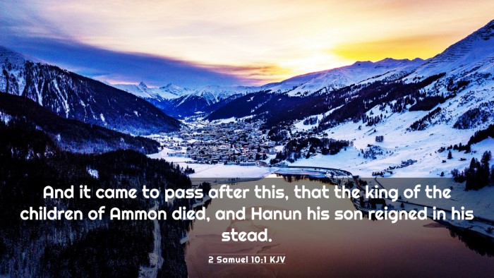 Picture 03 - 2 Samuel 10:1 KJV 4K Wallpaper - And it came to pass after this, that the king of - 4K Wallpaper Bible Verse
