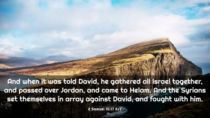 Picture 03 - 2 Samuel 10:17 KJV 4K Wallpaper - And when it was told David, he gathered all - 4K Wallpaper Bible Verse