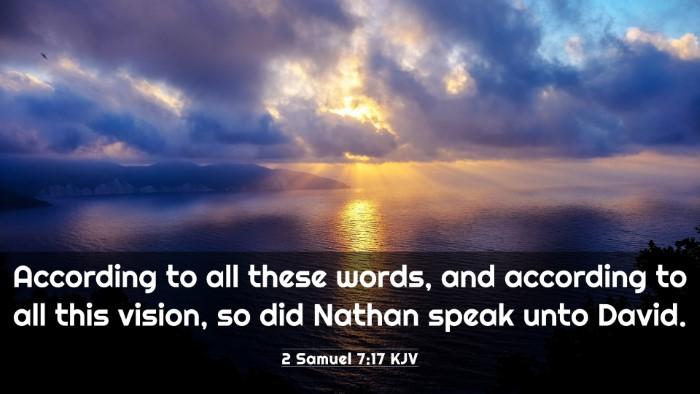 Picture 03 - 2 Samuel 7:17 KJV 4K Wallpaper - According to all these words, and according to - 4K Wallpaper Bible Verse