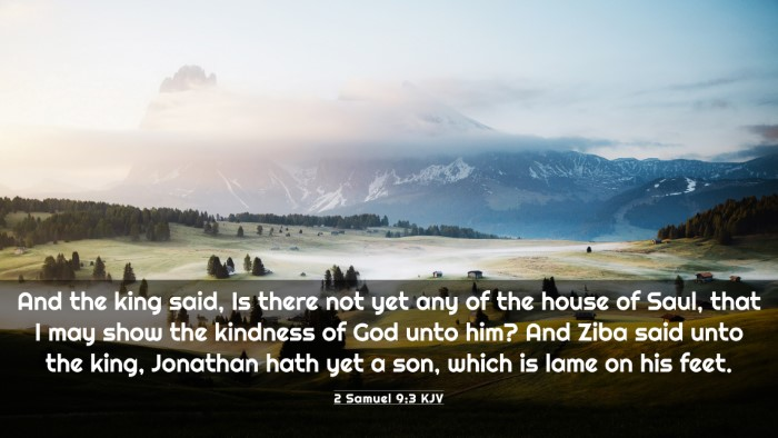 Picture 03 - 2 Samuel 9:3 KJV 4K Wallpaper - And the king said, Is there not yet any of the - 4K Wallpaper Bible Verse