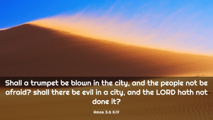 Picture 03 - Amos 3:6 KJV 4K Wallpaper - Shall a trumpet be blown in the city, and the - 4K Wallpaper Bible Verse