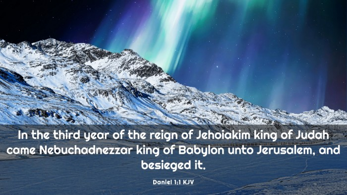 Picture 03 - Daniel 1:1 KJV 4K Wallpaper - In the third year of the reign of Jehoiakim king - 4K Wallpaper Bible Verse