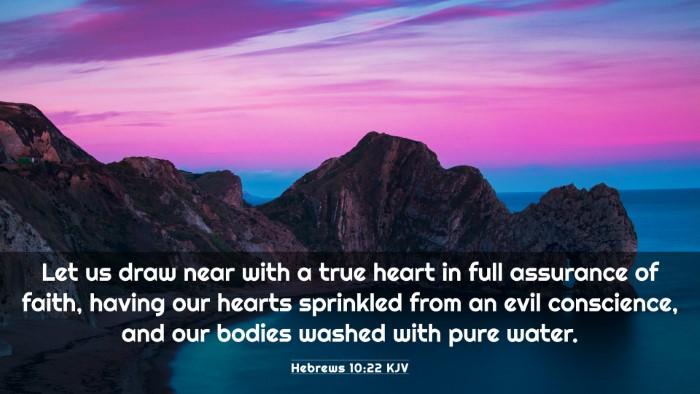 Picture 03 - Hebrews 10:22 KJV 4K Wallpaper - Let us draw near with a true heart in full - 4K Wallpaper Bible Verse