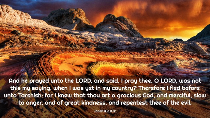 Picture 03 - Jonah 4:2 KJV 4K Wallpaper - And he prayed unto the LORD, and said, I pray - 4K Wallpaper Bible Verse