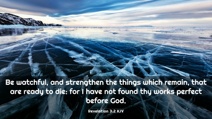 Picture 03 - Revelation 3:2 KJV 4K Wallpaper - Be watchful, and strengthen the things which - 4K Wallpaper Bible Verse