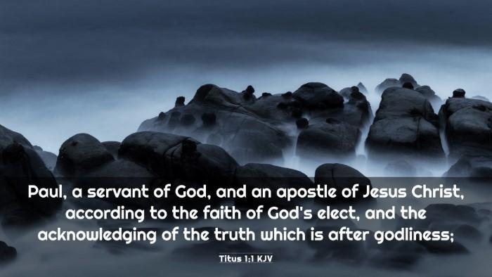 Picture 03 - Titus 1:1 KJV 4K Wallpaper - Paul, a servant of God, and an apostle of Jesus - 4K Wallpaper Bible Verse