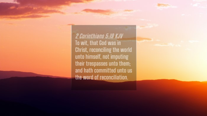 Picture 04 - 2 Corinthians 5:19 KJV 4K Wallpaper - To wit, that God was in Christ, reconciling the - 4K Wallpaper Bible Verse