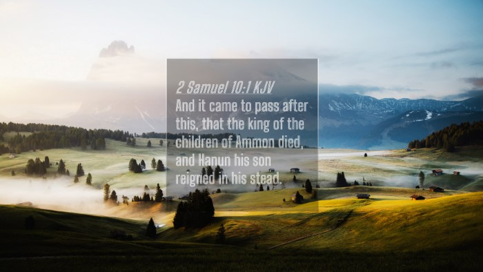 Picture 04 - 2 Samuel 10:1 KJV 4K Wallpaper - And it came to pass after this, that the king of - 4K Wallpaper Bible Verse