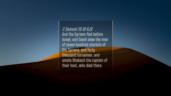 Picture 04 - 2 Samuel 10:18 KJV 4K Wallpaper - And the Syrians fled before Israel; and David - 4K Wallpaper Bible Verse