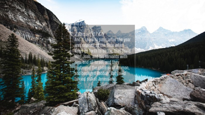 Picture 04 - 2 Samuel 11:1 KJV 4K Wallpaper - And it came to pass, after the year was expired, - 4K Wallpaper Bible Verse