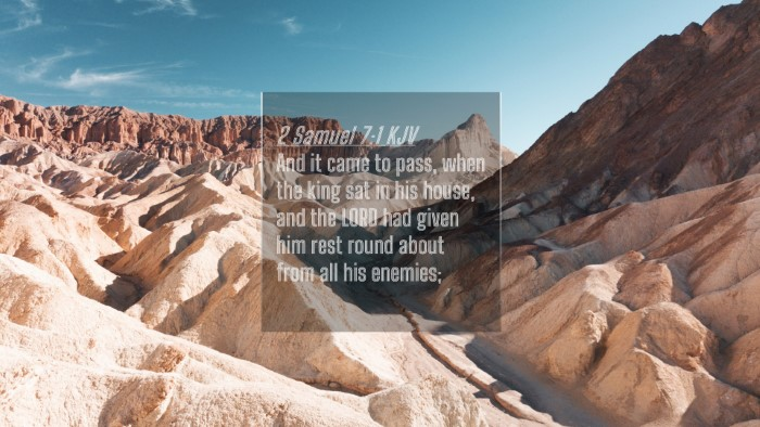 Picture 04 - 2 Samuel 7:1 KJV 4K Wallpaper - And it came to pass, when the king sat in his - 4K Wallpaper Bible Verse