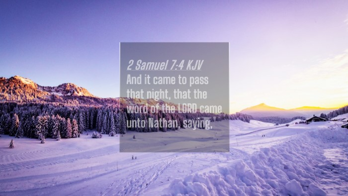 Picture 04 - 2 Samuel 7:4 KJV 4K Wallpaper - And it came to pass that night, that the word of - 4K Wallpaper Bible Verse