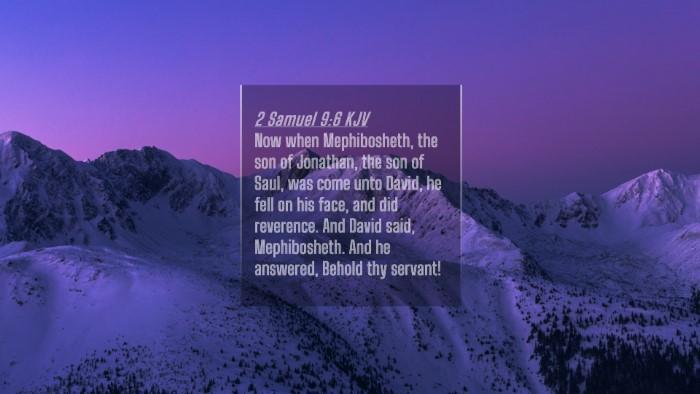 Picture 04 - 2 Samuel 9:6 KJV 4K Wallpaper - Now when Mephibosheth, the son of Jonathan, the - 4K Wallpaper Bible Verse