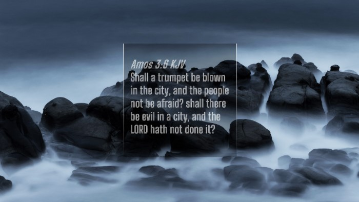 Picture 04 - Amos 3:6 KJV 4K Wallpaper - Shall a trumpet be blown in the city, and the - 4K Wallpaper Bible Verse