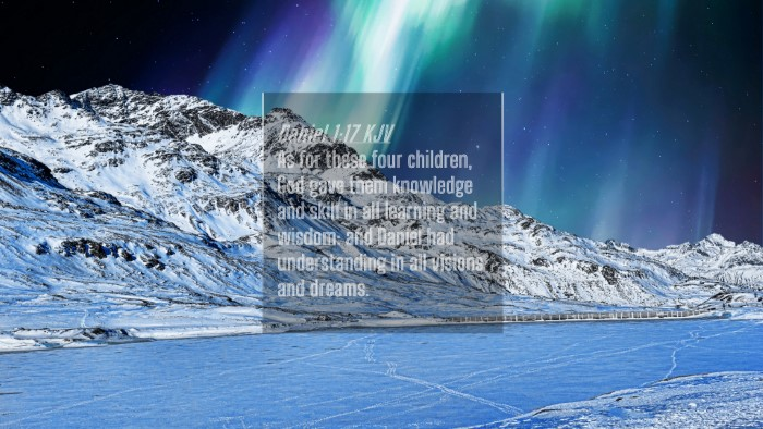 Picture 04 - Daniel 1:17 KJV 4K Wallpaper - As for these four children, God gave them - 4K Wallpaper Bible Verse