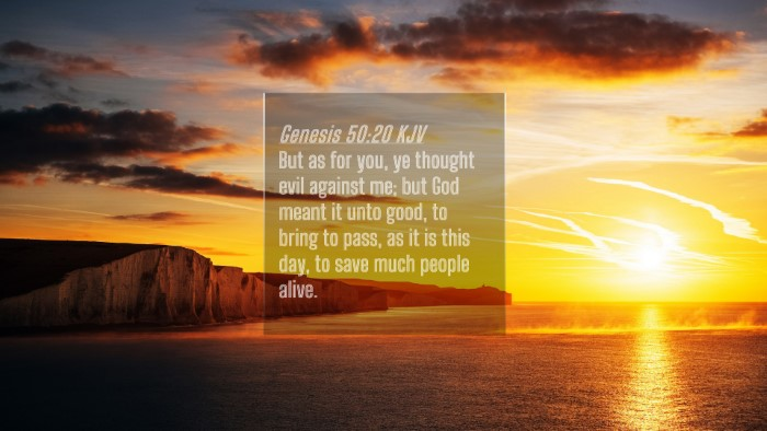 Picture 04 - Genesis 50:20 KJV 4K Wallpaper - But as for you, ye thought evil against me; but - 4K Wallpaper Bible Verse