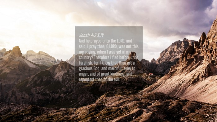 Picture 04 - Jonah 4:2 KJV 4K Wallpaper - And he prayed unto the LORD, and said, I pray - 4K Wallpaper Bible Verse