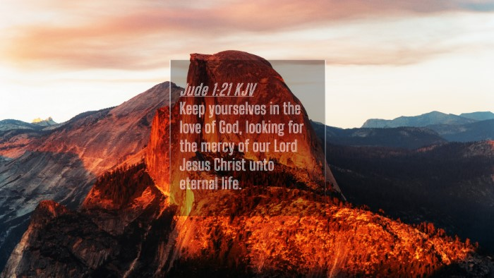 Picture 04 - Jude 1:21 KJV 4K Wallpaper - Keep yourselves in the love of God, looking for - 4K Wallpaper Bible Verse