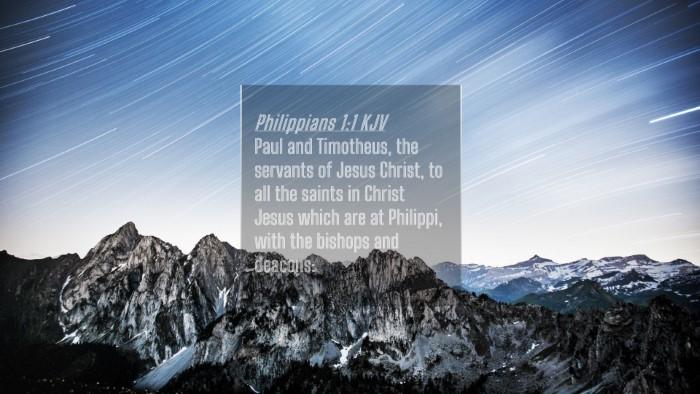 Picture 04 - Philippians 1:1 KJV 4K Wallpaper - Paul and Timotheus, the servants of Jesus Christ, - 4K Wallpaper Bible Verse