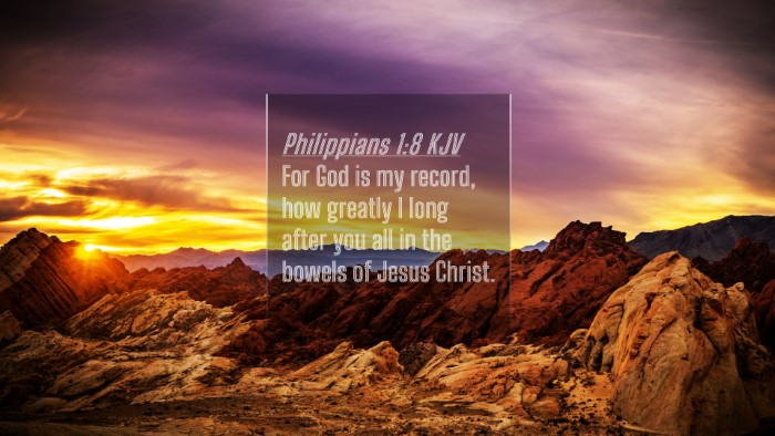 Picture 04 - Philippians 1:8 KJV 4K Wallpaper - For God is my record, how greatly I long after - 4K Wallpaper Bible Verse