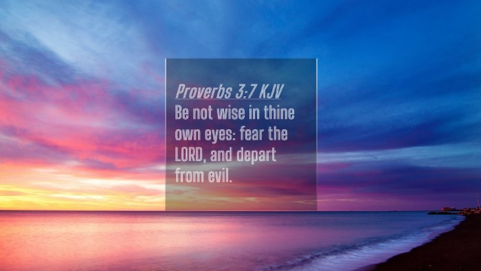 Picture 04 - Proverbs 3:7 KJV 4K Wallpaper - Be not wise in thine own eyes: fear the LORD, and - 4K Wallpaper Bible Verse